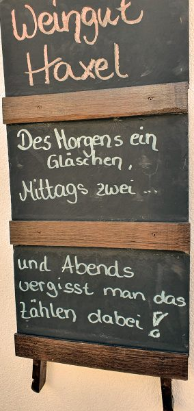 Das Weingut Haxel Motto!